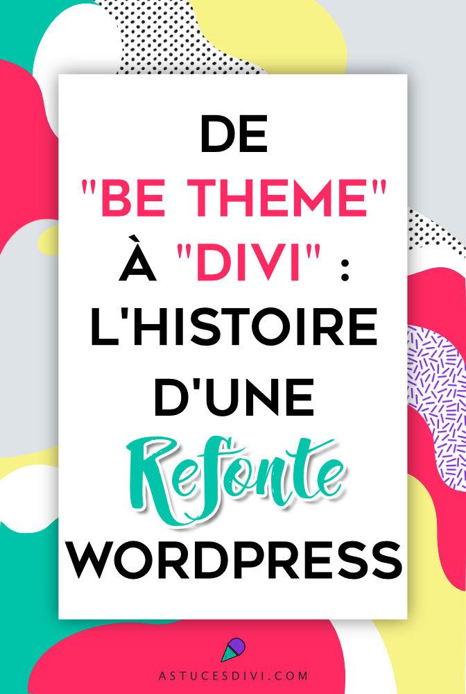 Refonte WordPress de BeTheme à Divi