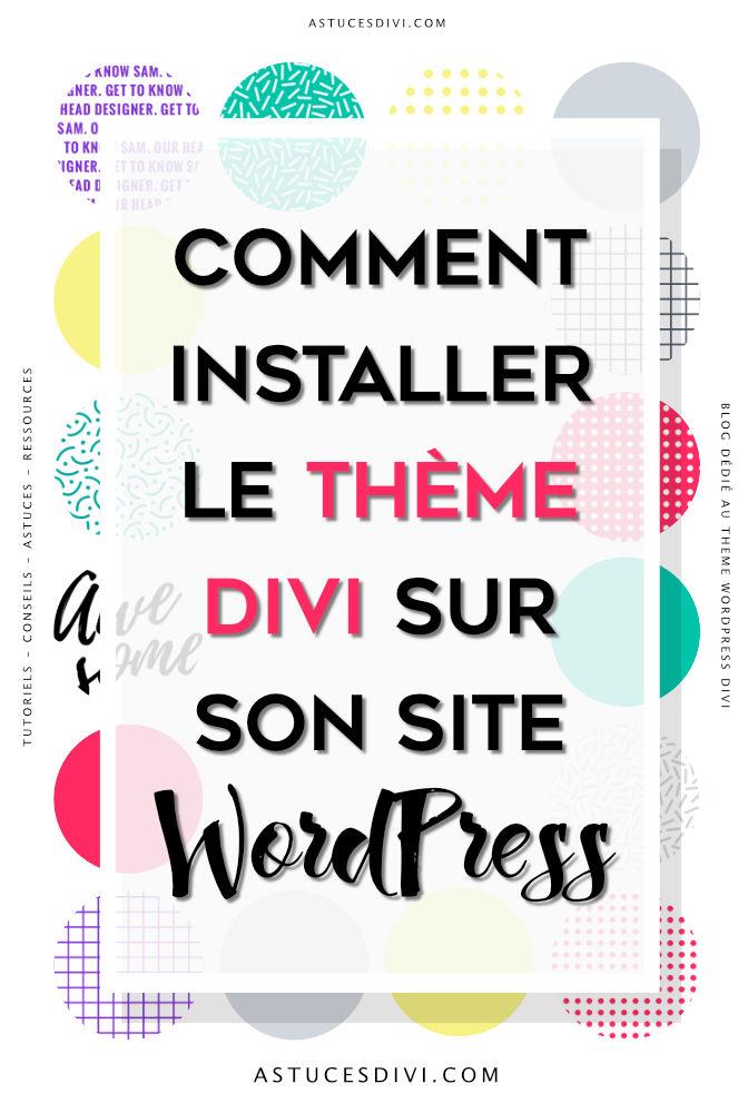 Comment installer le thème Divi sur son site WordPress