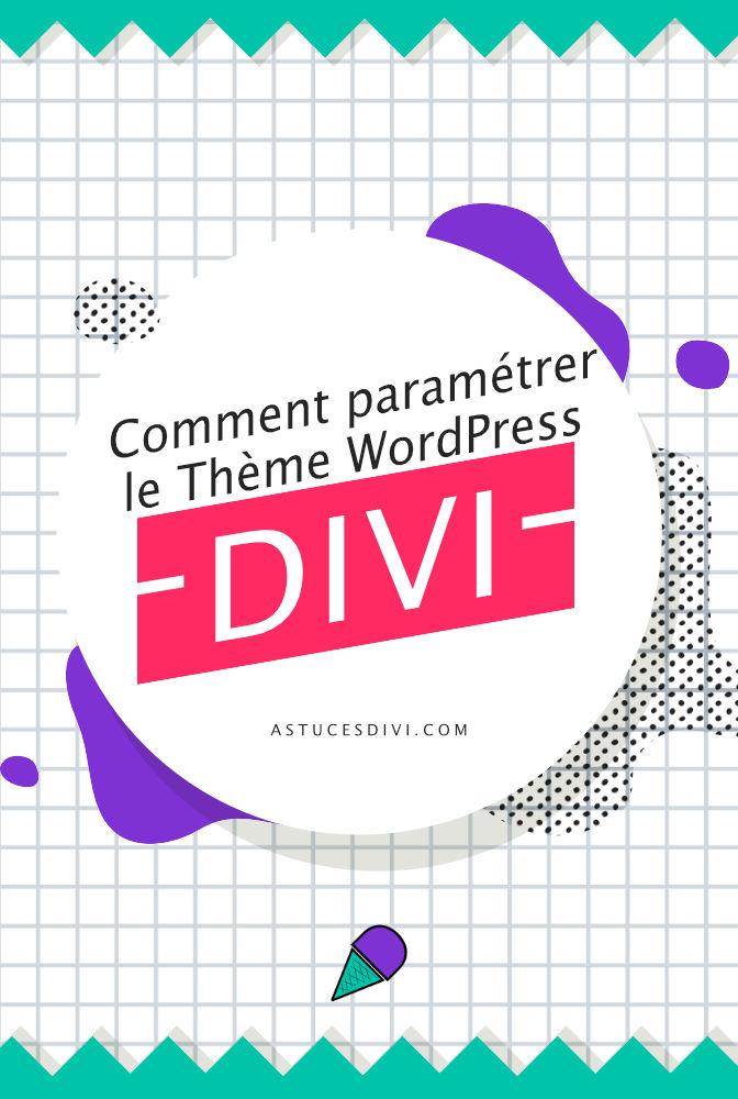 Comment paramétrer les options de Divi ?