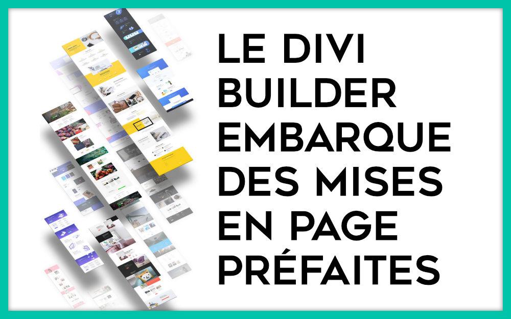 Layouts Divi : +1000 mises en page sont disponibles depuis le Divi Builder