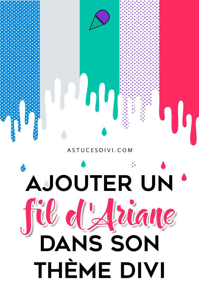 Comment ajouter un fil d'Ariane dans Divi ?