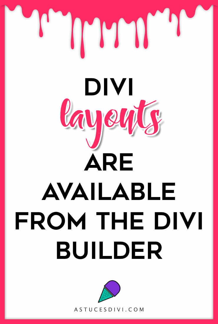 Divi Layouts are available from Divi Builder