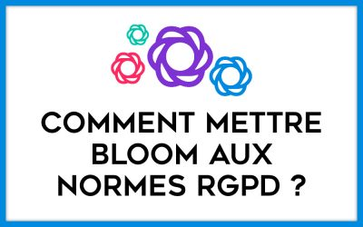 Comment rendre Bloom RGPD friendly ?