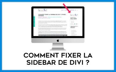 Comment fixer la sidebar de Divi ? (fixed sidebar)