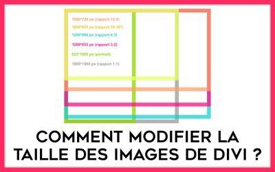 Comment modifier la taille des images de Divi ?