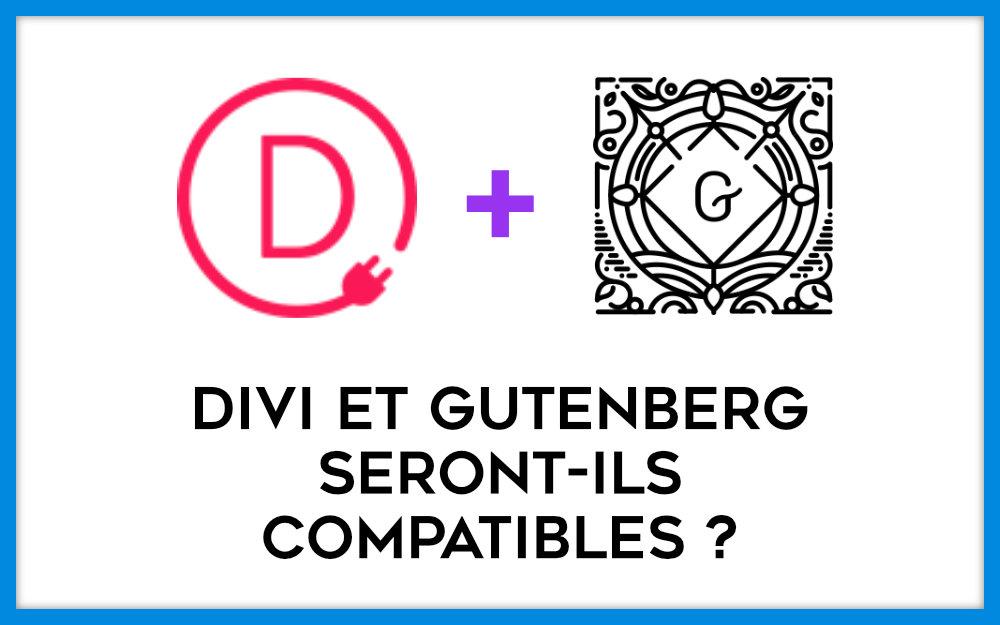 Divi et Gutenberg seront-t-ils compatibles ?