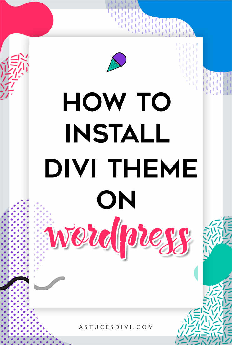 Divi tutorial : how to install Divi theme