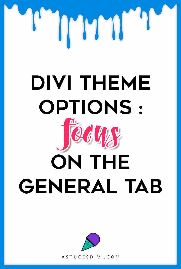 Divi tutorial : Divi general tab