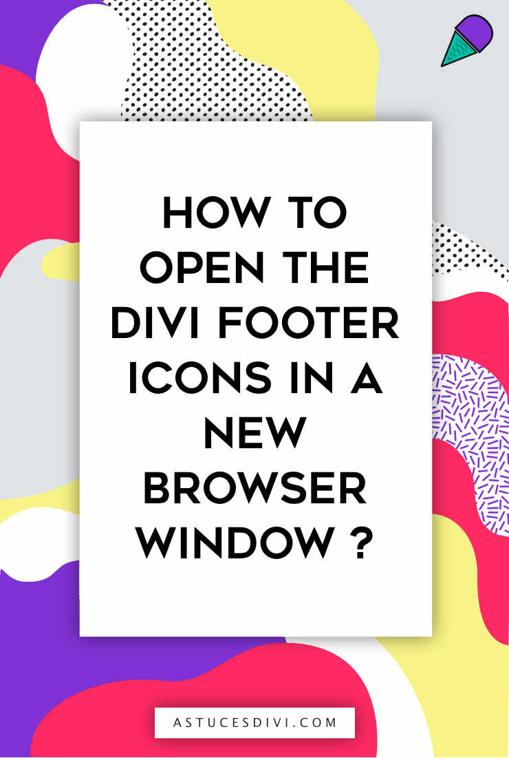Divi tutorial : open icon footer in a new tab