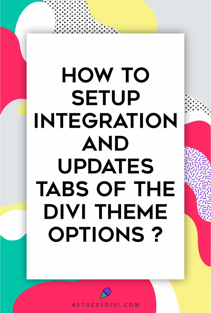 Divi tutorial : integration tab