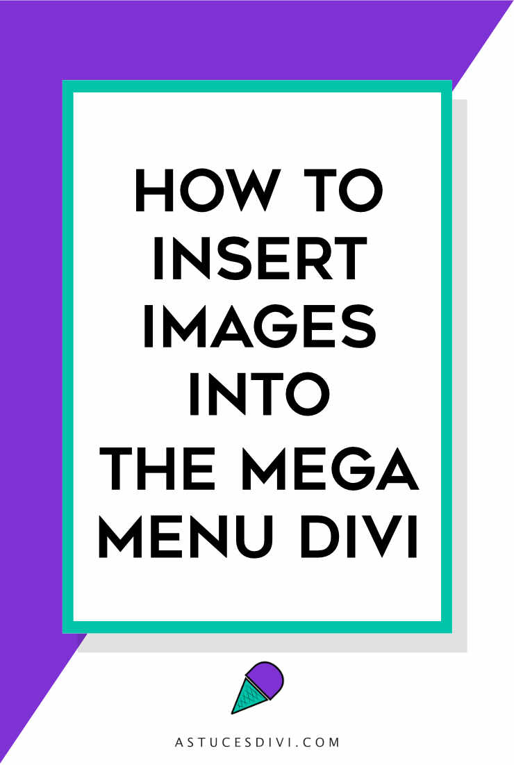 Divi tutorial : images in mega menu