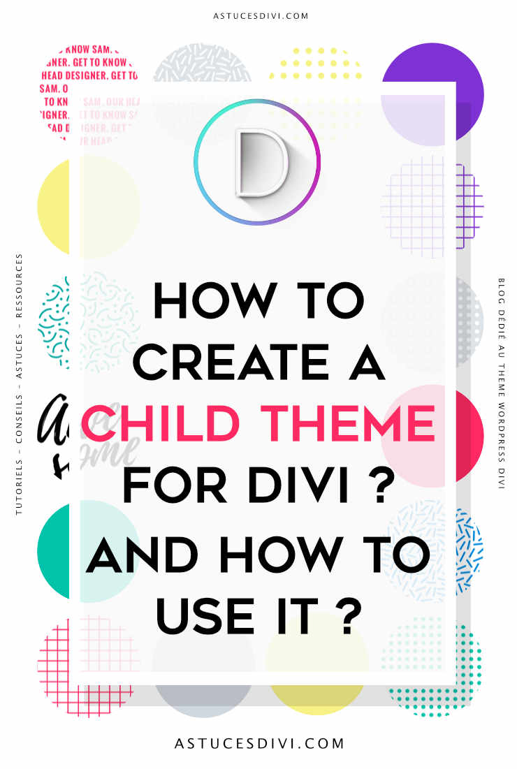 Divi tutorial : child theme