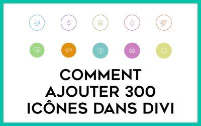 Des icônes supplémentaires pour Divi : 300 icônes gratuits !