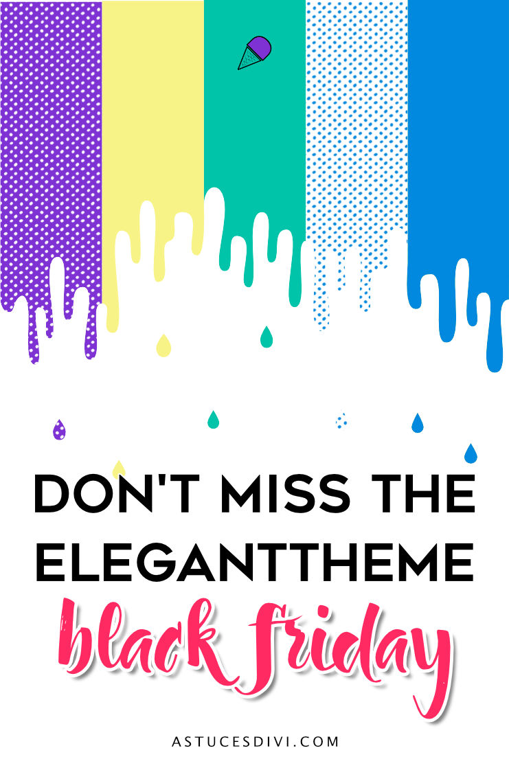 don't miss the ElegantTheme Black Friday