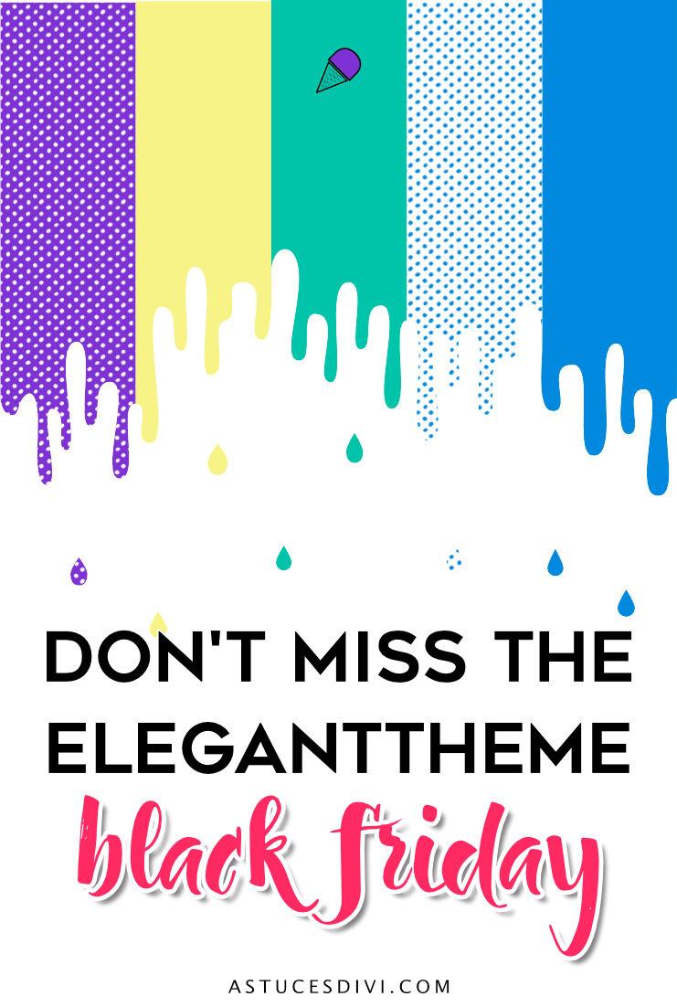 don't miss the ElegantTheme Black Friday