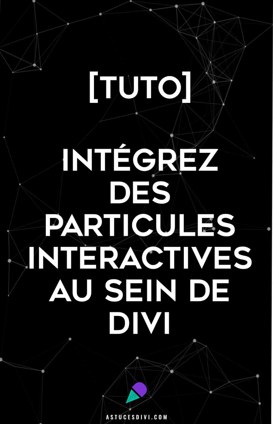 Comment intégrer la librairie Particles.js dans Divi