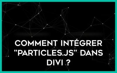 Arrière-plan interactif dans Divi : Particles.js, constellations & ciel étoilé
