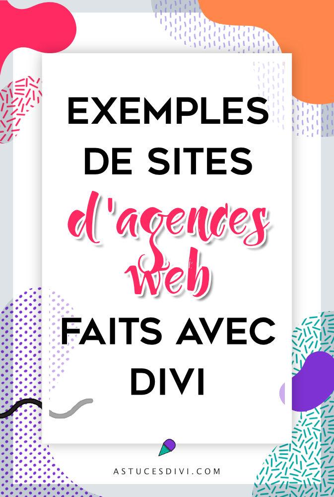 exemples de sites pour agence web faits avec le thème Divi
