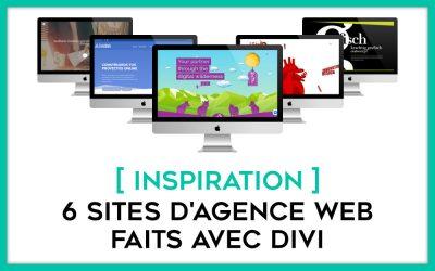 Inspirations : 6 exemples de sites d'agences web faits avec Divi