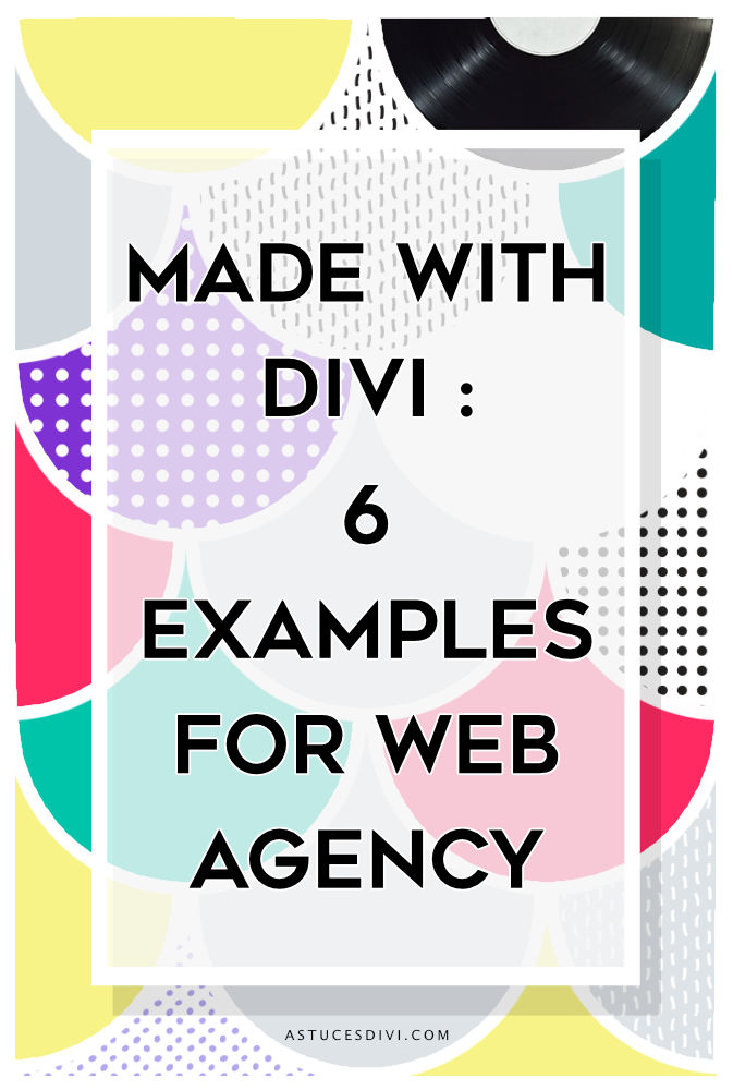 6 example of website agency made with Divi