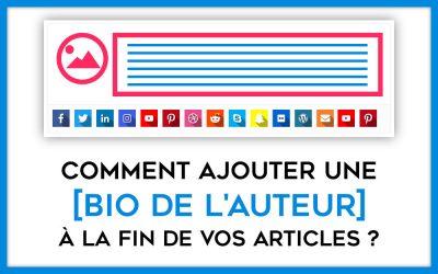 Comment ajouter une bio à vos articles de blog ?