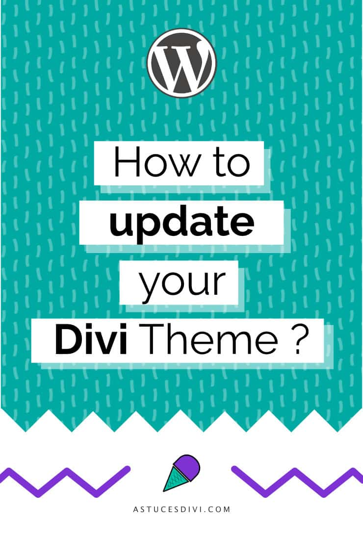 How to update your Divi Theme ?