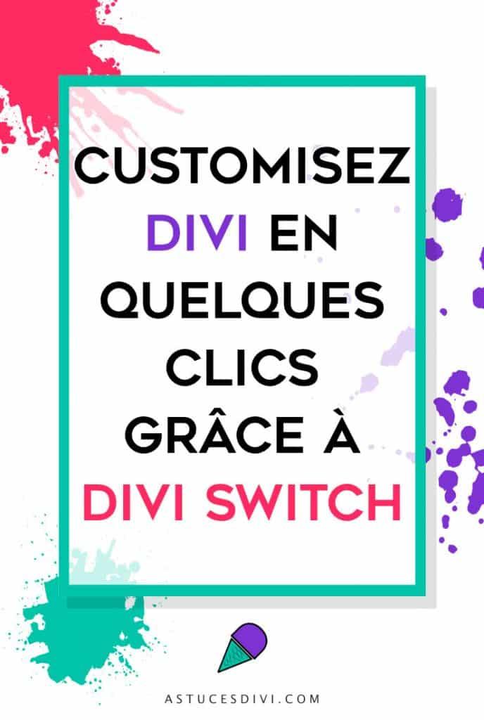 Customiser Divi avec Divi Switch