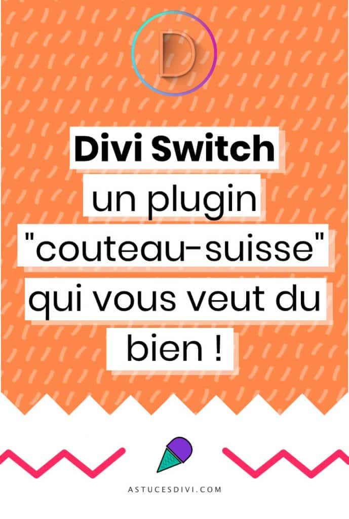 Divi Switch - plugin pour Divi