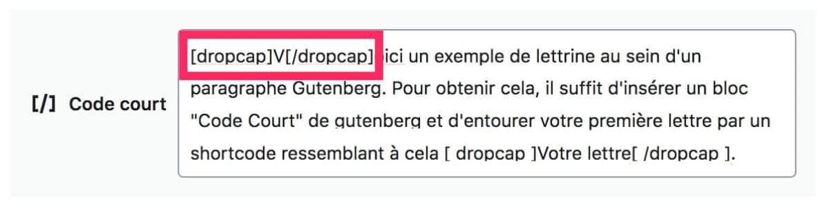 Bloc Gutenberg avec Lettrine (dropcap)