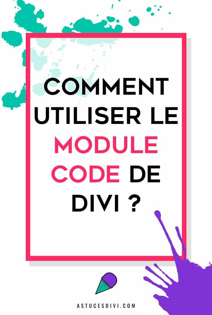 comment utiliser le module Code Divi