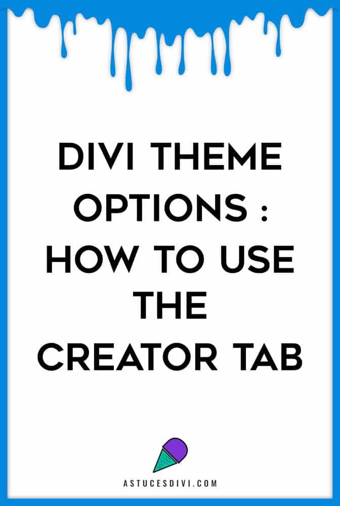 Divi options : creator tab
