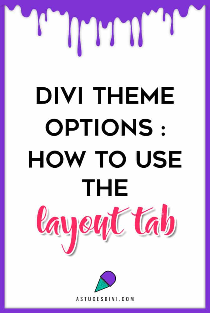 Layout Tab - Divi option