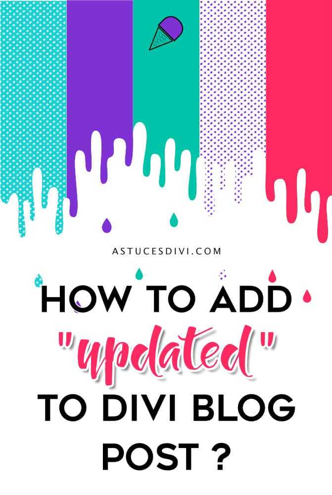 "Add ""updated post"" to Divi"