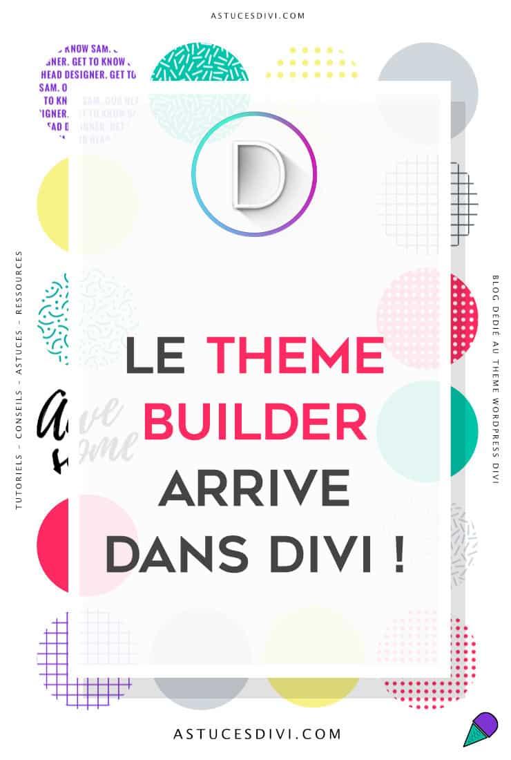 Le Theme Builderarrive dans Divi 4.0