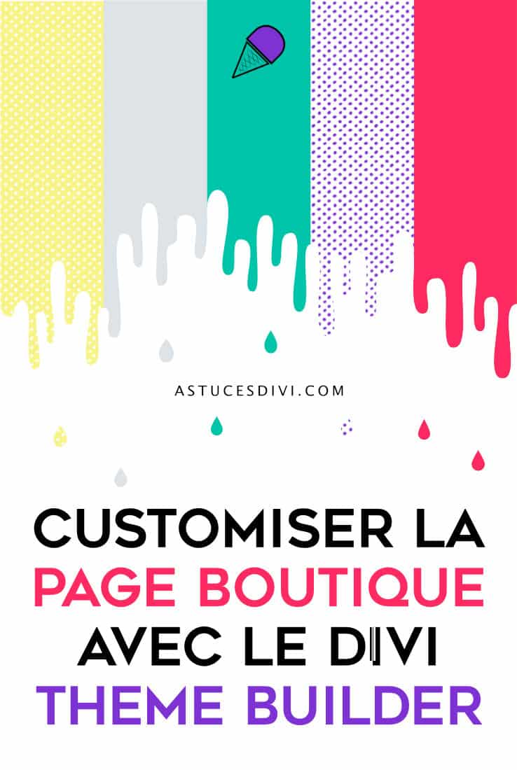 customiser la page boutique avec Divi