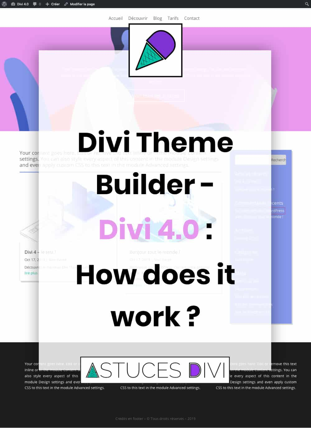 how does the Divi Theme Builder works ?