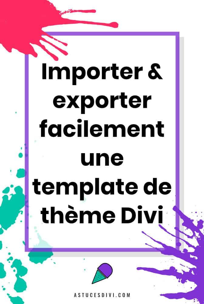 importer ou exporter un template de thème Divi