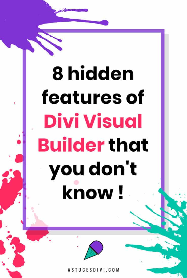 Hidden features of Divi Builder