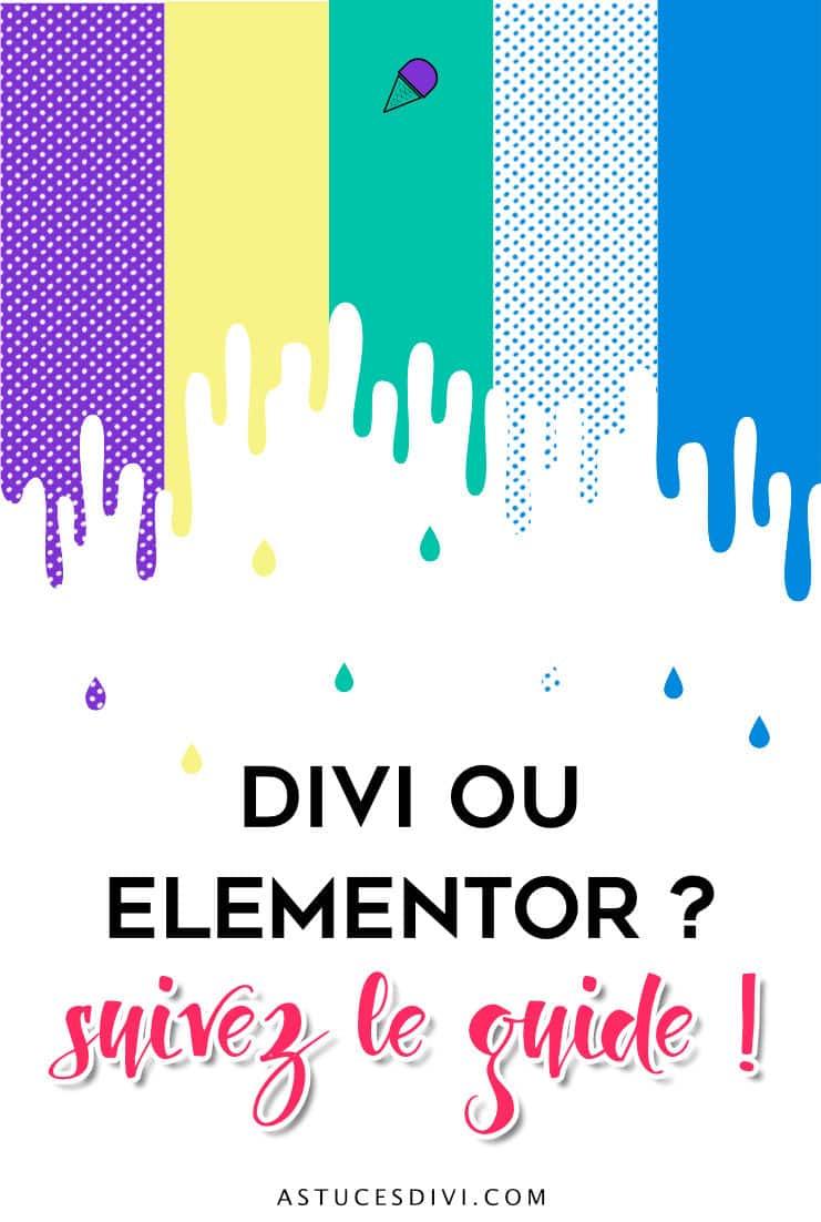 Divi ou Elementor : le Guide