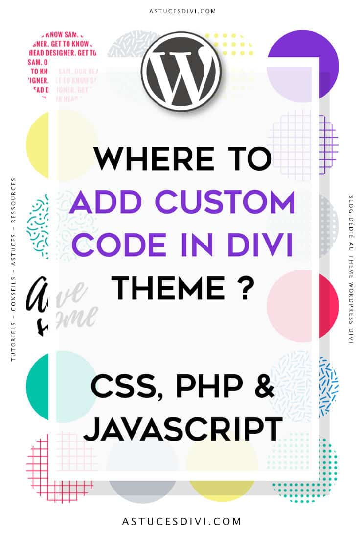 Where to add Custom Code in Divi