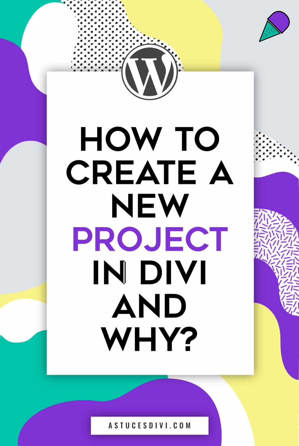 How to create a Divi Project
