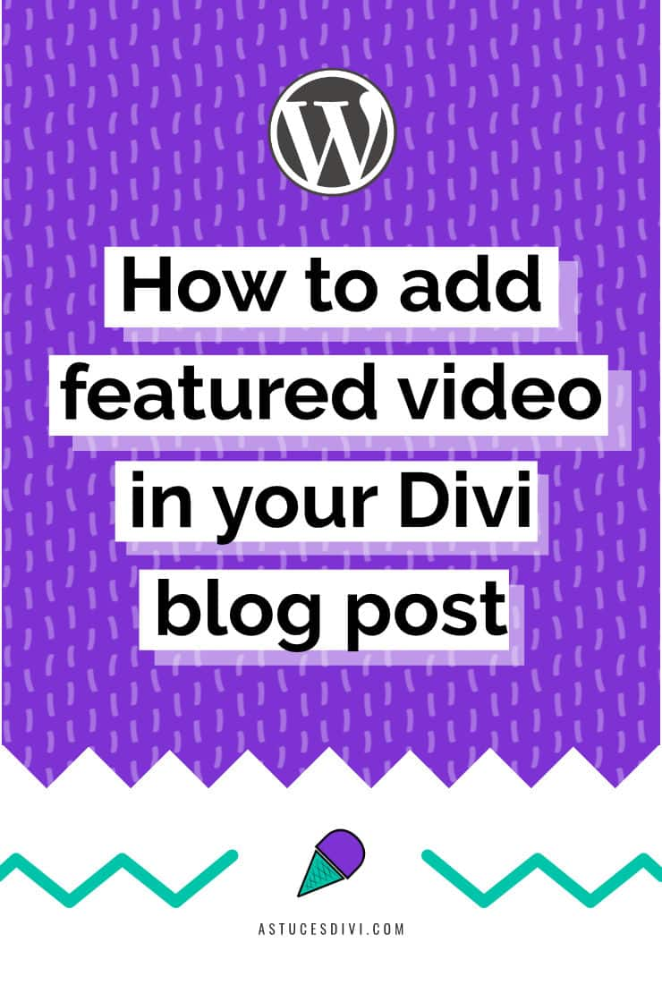 Featured Video Divi blog post