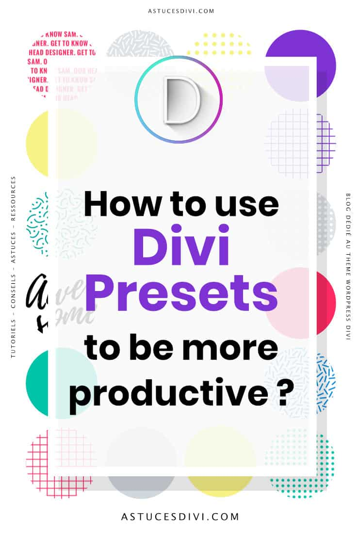 Divi Presets to be more productive