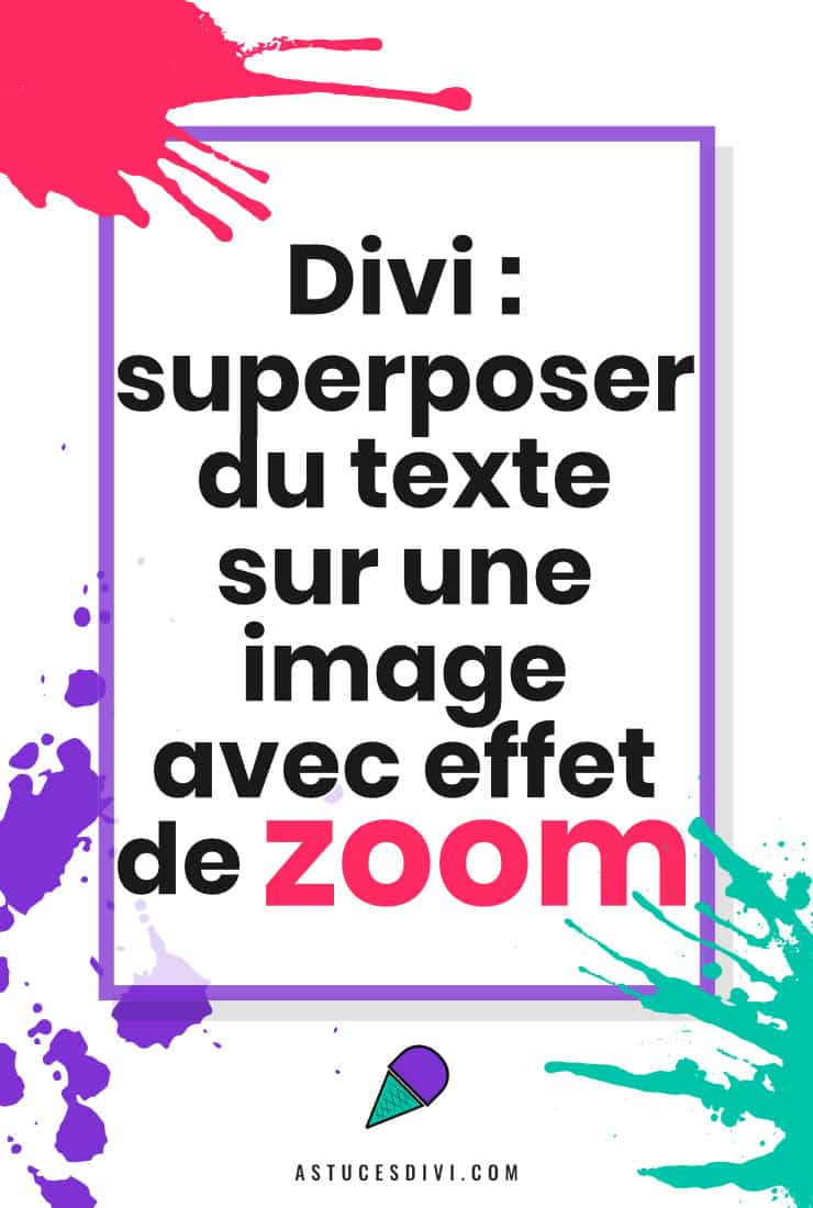 Zoom Image Texte Divi