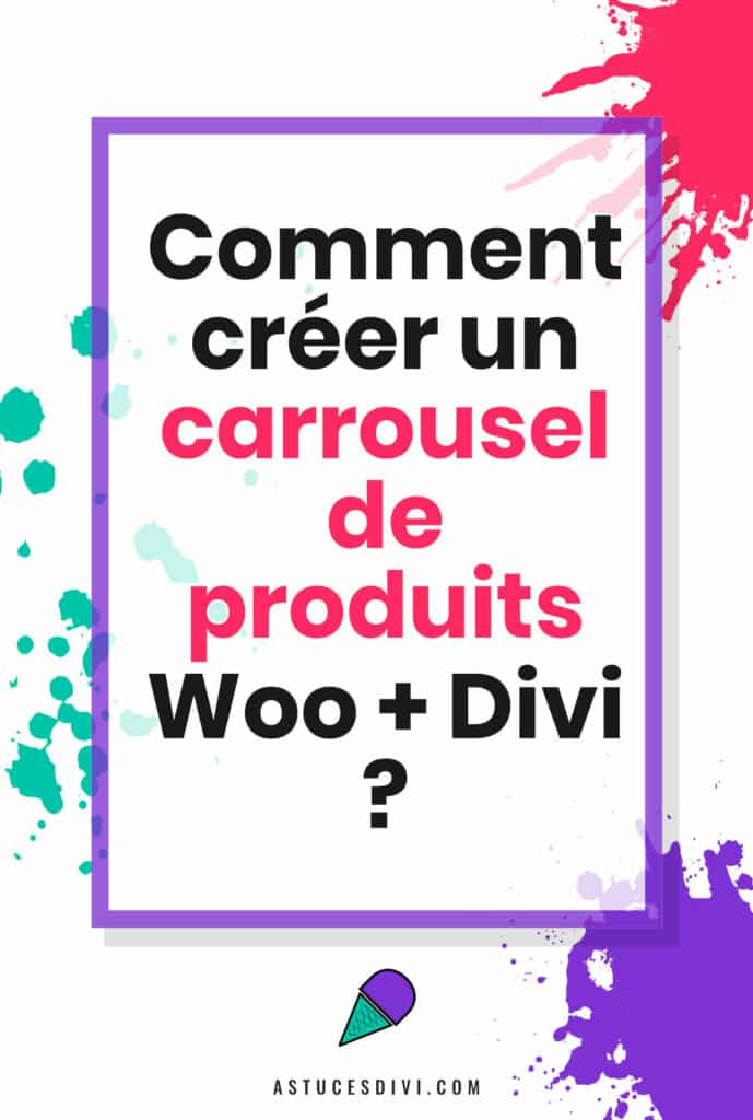 Carrousel de produits WooCommerce avec Divi