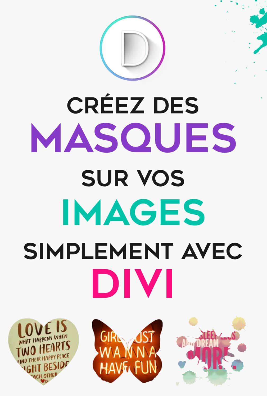 Créer des masques avec Divi
