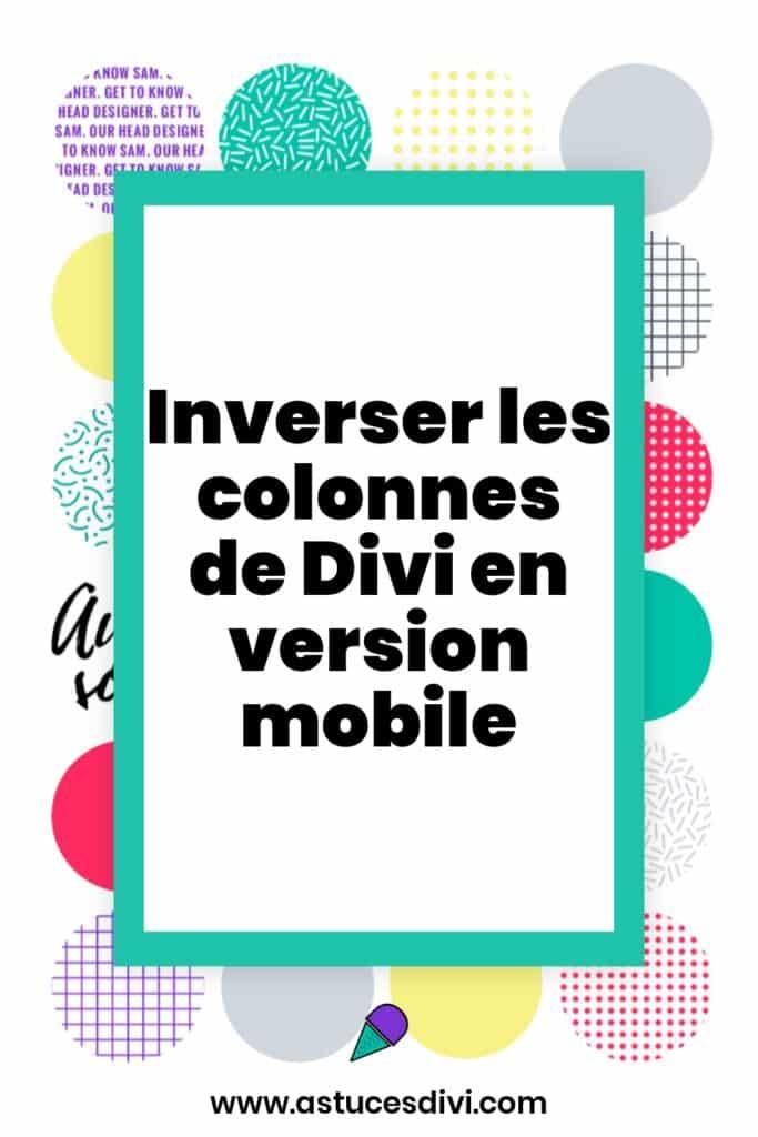 inverser colonne mobile
